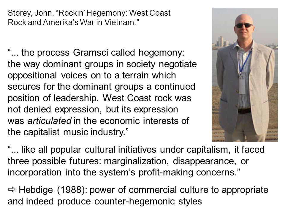 Storey, John. Rockin' Hegemony: West Coast Rock and Amerika's War in Vietnam.
