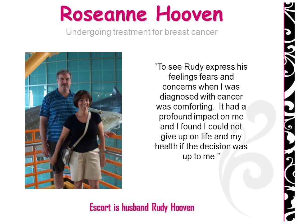Escort is husband Rudy Hooven