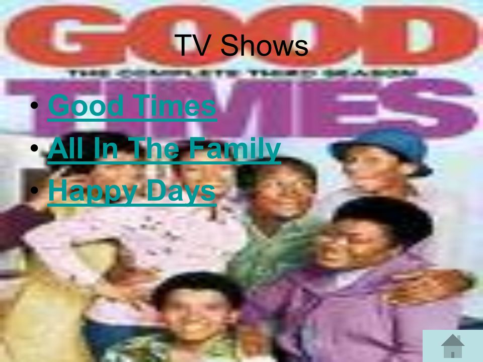TV Shows Good Times All In The Family Happy Days