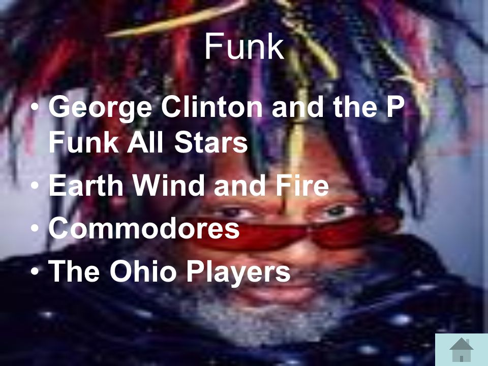 Funk George Clinton and the P Funk All Stars Earth Wind and Fire