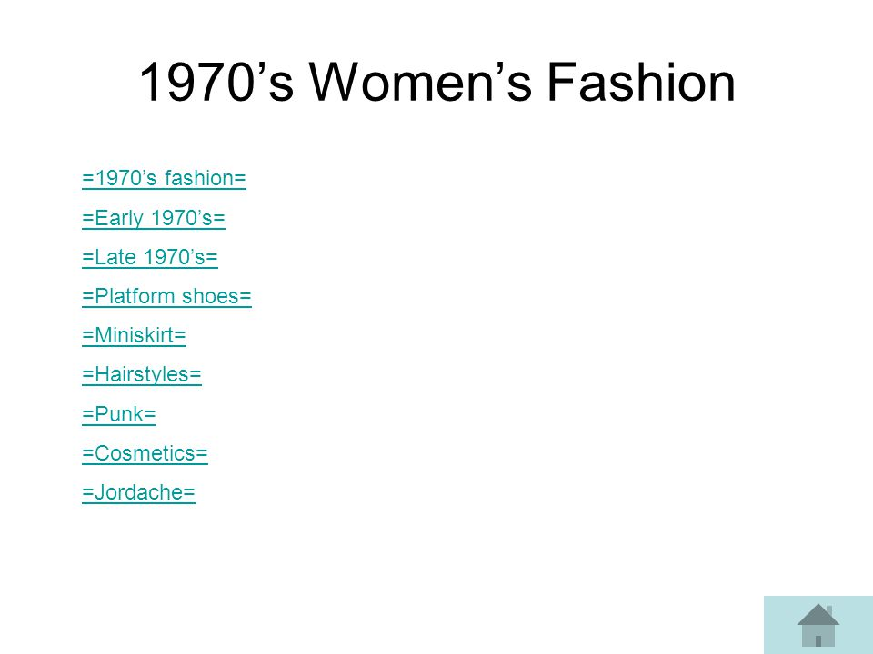 1970's Women's Fashion =1970's fashion= =Early 1970's= =Late 1970's=