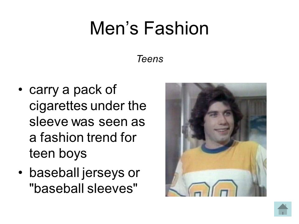 Men's Fashion Teens. carry a pack of cigarettes under the sleeve was seen as a fashion trend for teen boys.
