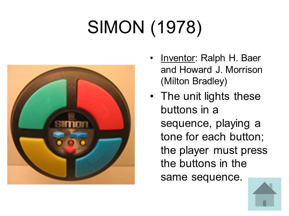 SIMON (1978) Inventor: Ralph H. Baer and Howard J. Morrison (Milton Bradley)