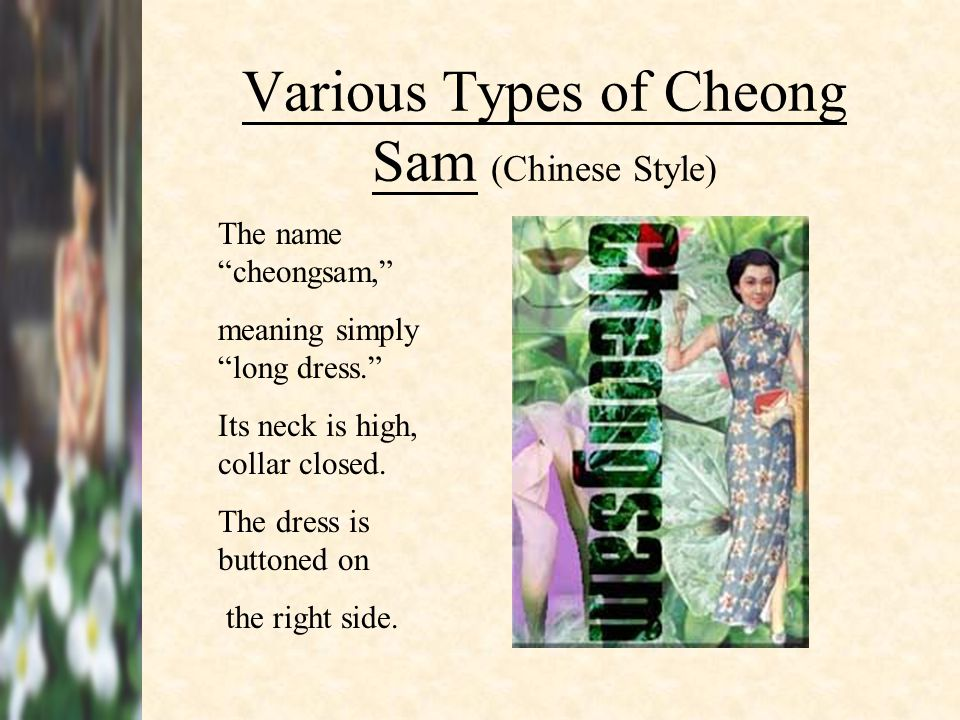 Various Types of Cheong Sam (Chinese Style)