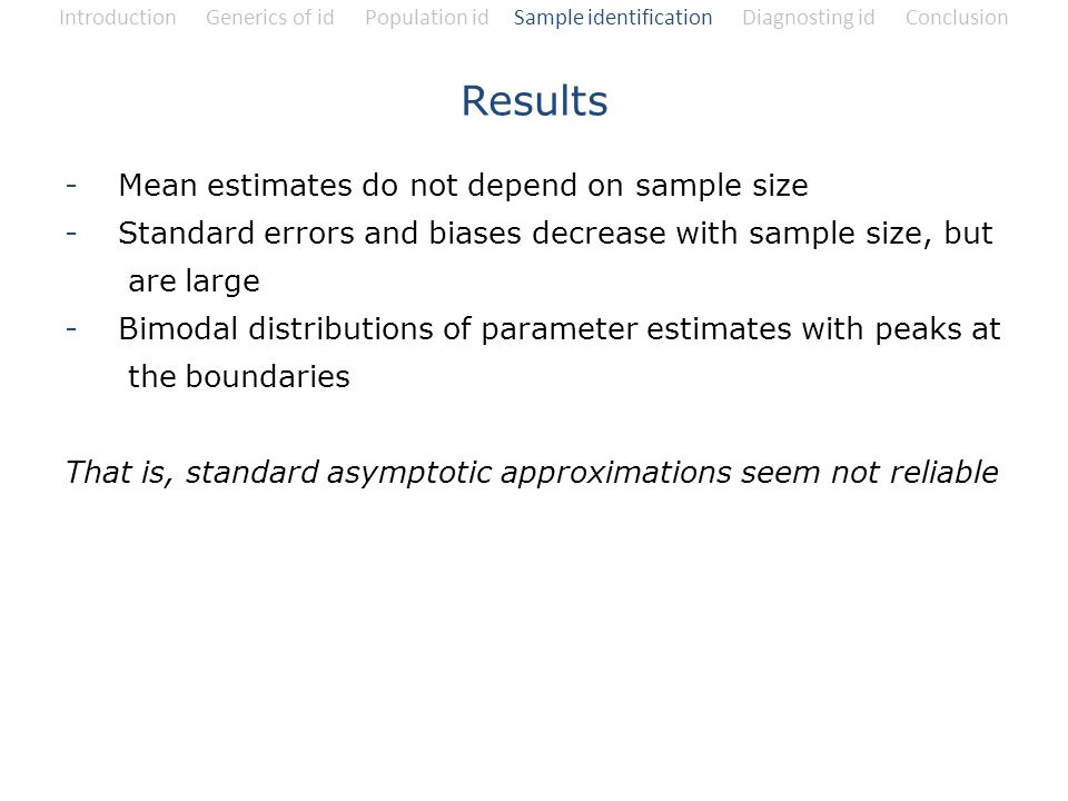 Results Mean estimates do not depend on sample size