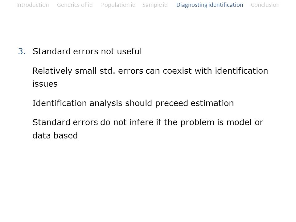 Standard errors not useful