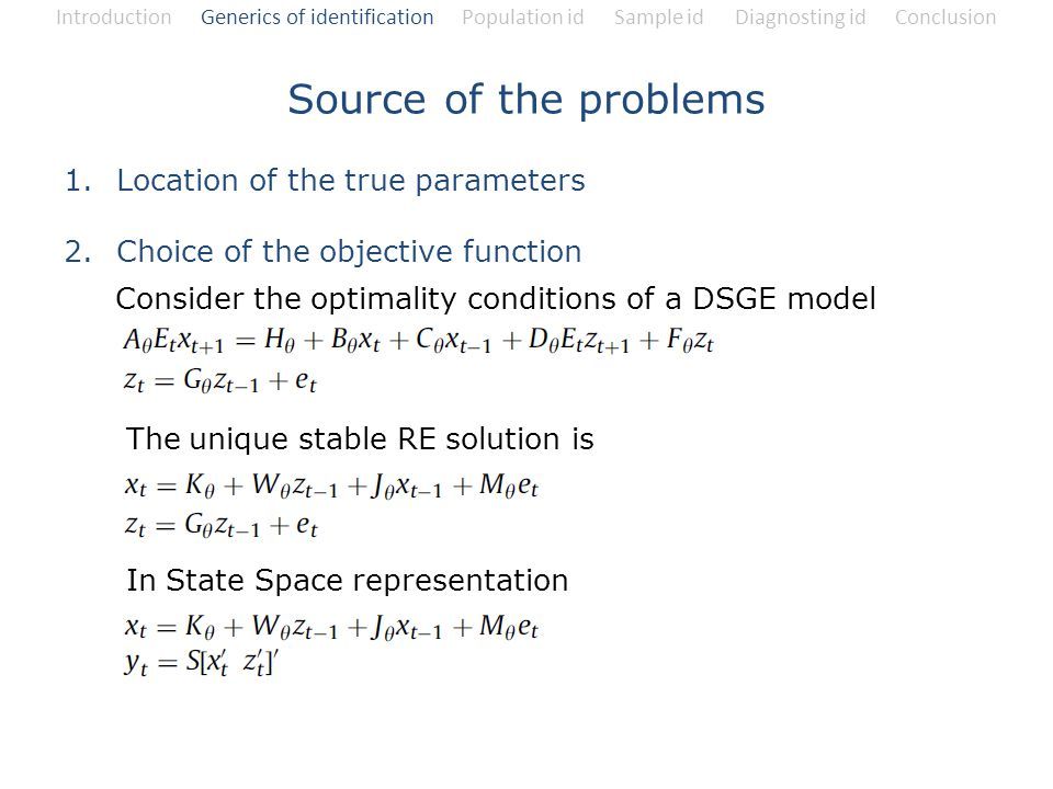 Source of the problems Location of the true parameters