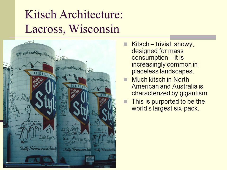 Kitsch Architecture: Lacross, Wisconsin
