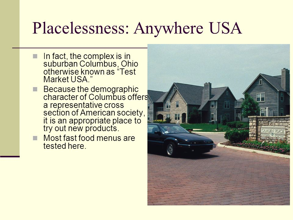 Placelessness: Anywhere USA