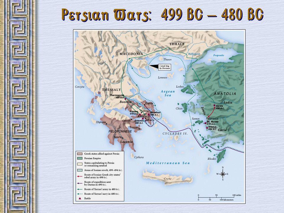 Persian Wars: 499 BC – 480 BC