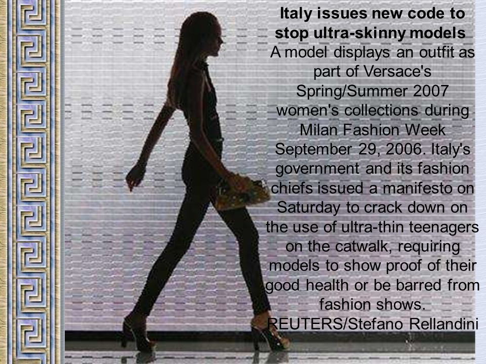 Italy issues new code to stop ultra-skinny models