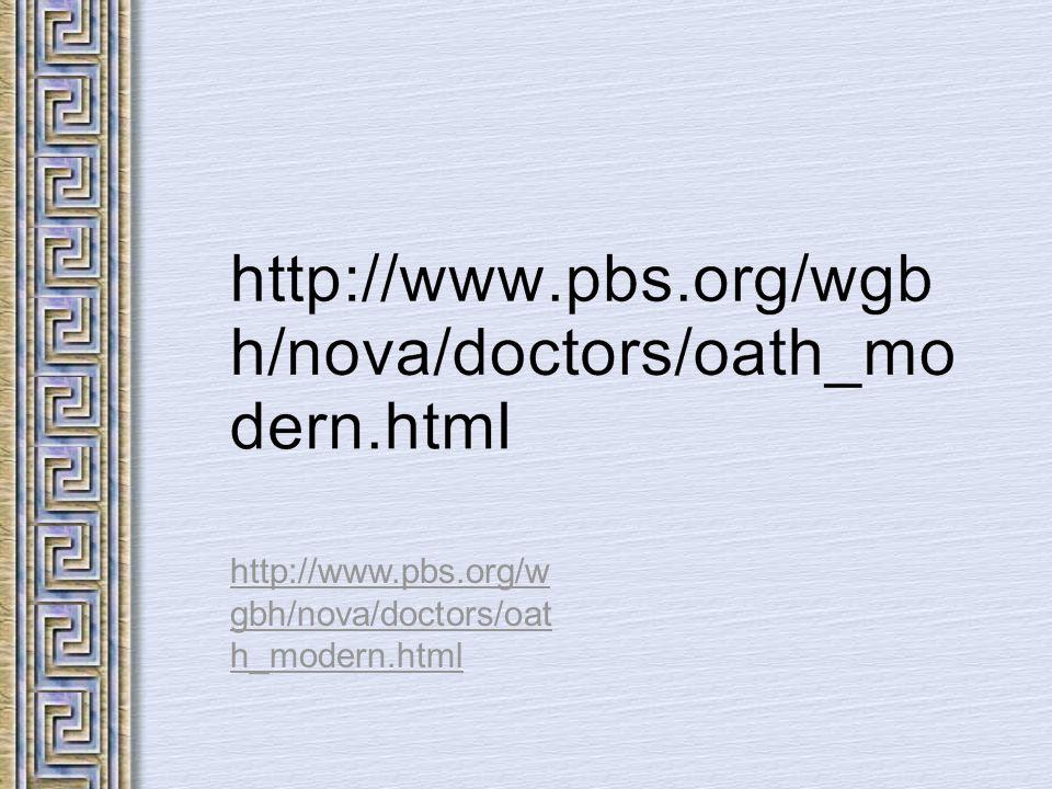 http://www.pbs.org/wgbh/nova/doctors/oath_modern.html