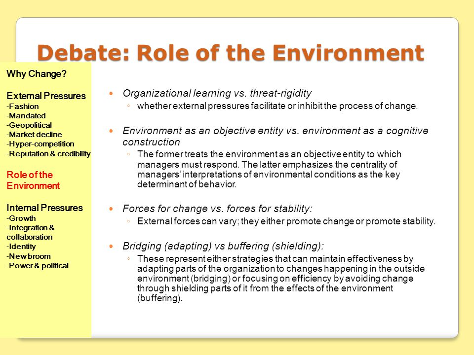 Debate: Role of the Environment