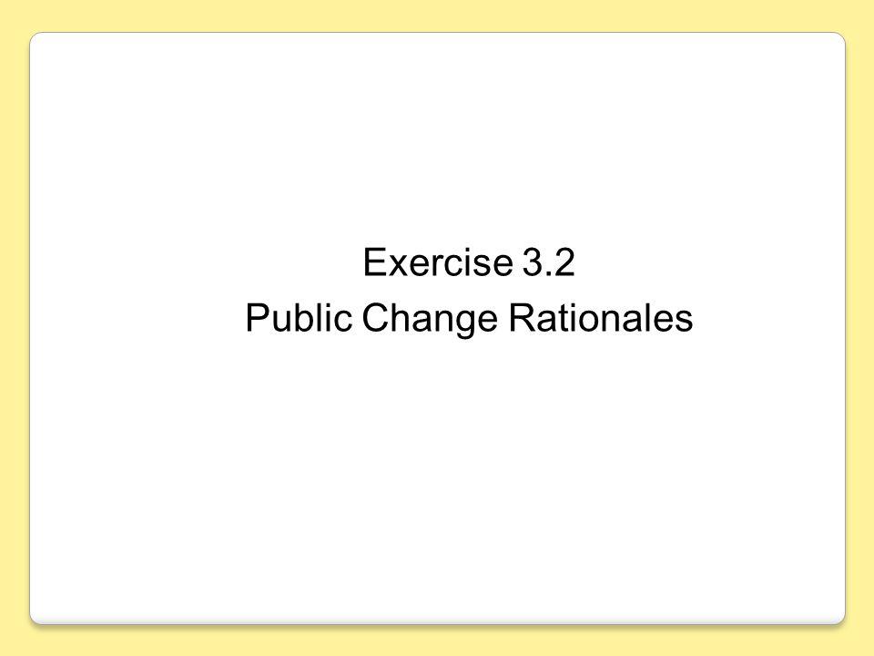 Public Change Rationales