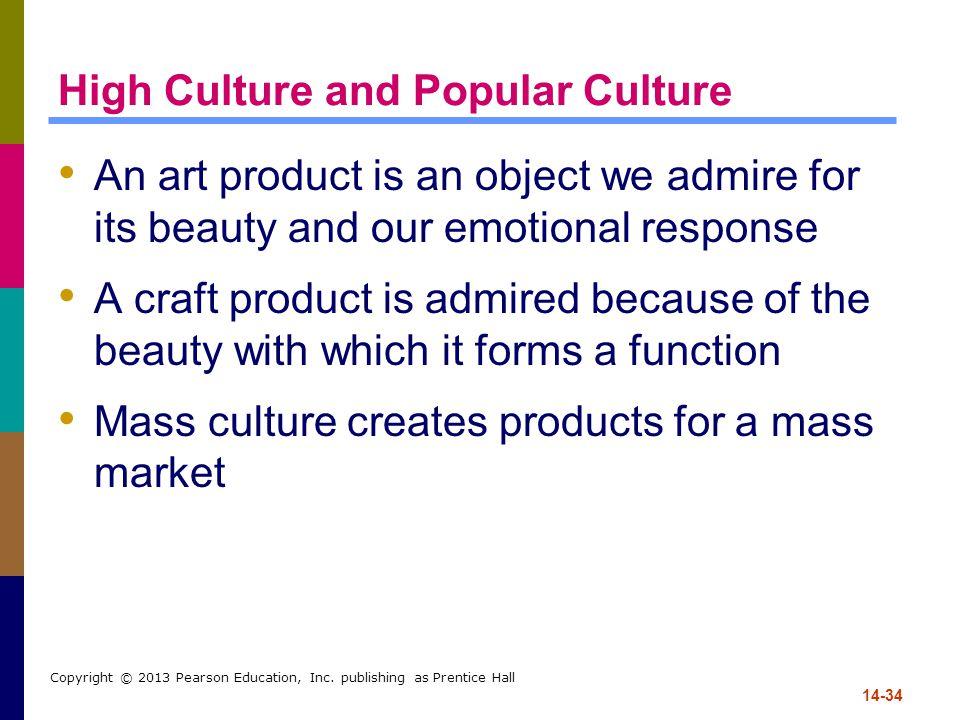 High Culture and Popular Culture