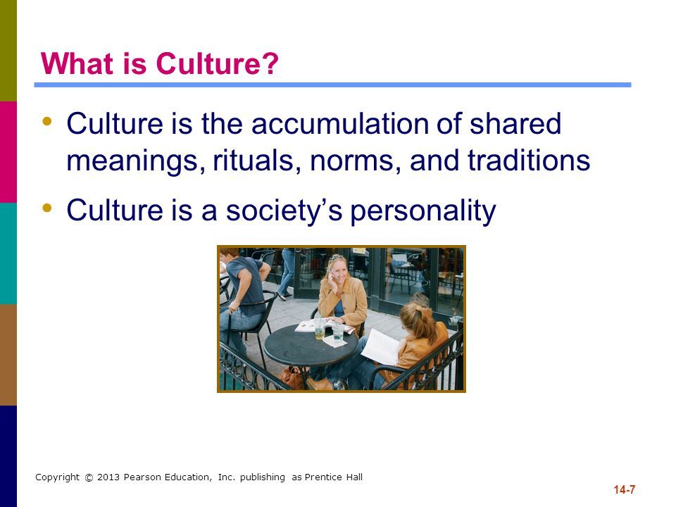 Culture is a society's personality