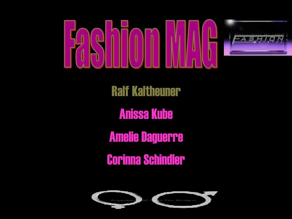 Fashion MAG Ralf Kaltheuner Anissa Kube Amelie Daguerre Corinna Schindler