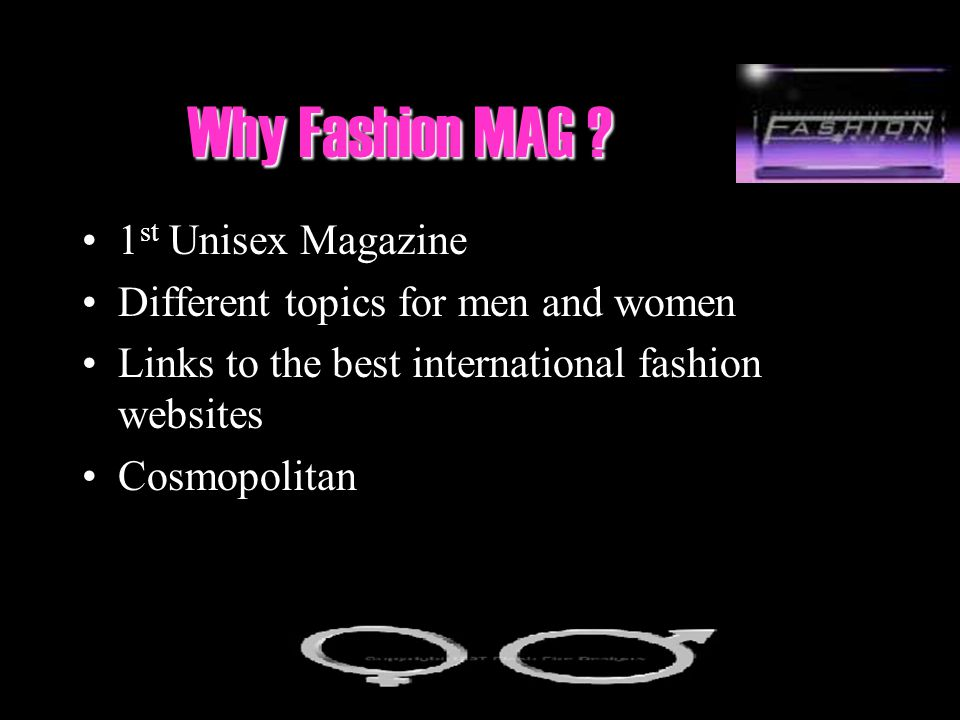 Why Fashion MAG 1st Unisex Magazine