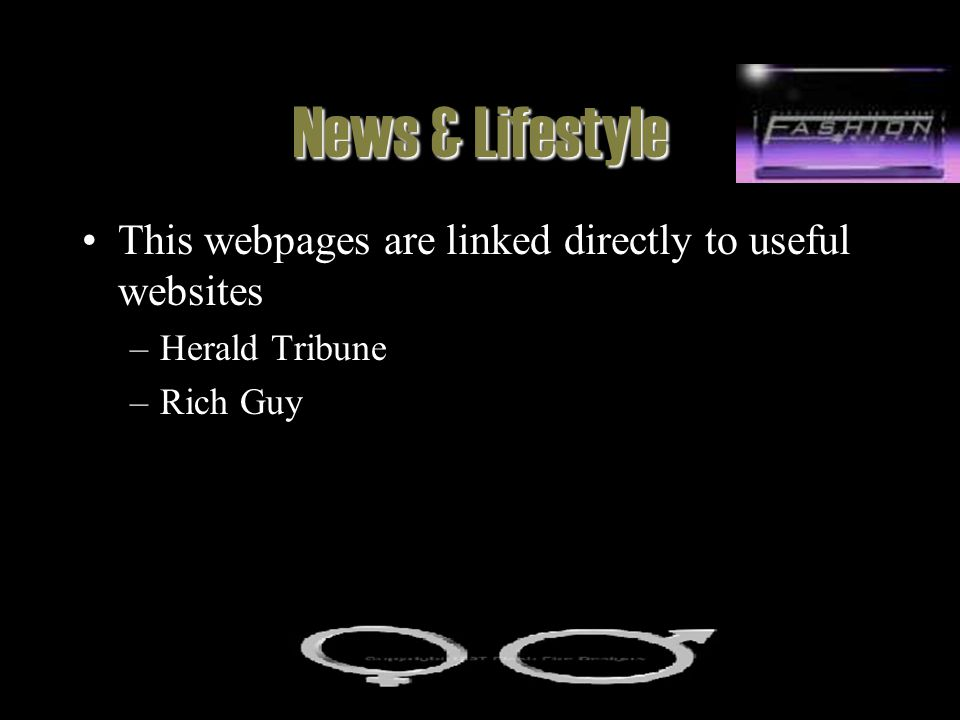 News & Lifestyle This webpages are linked directly to useful websites