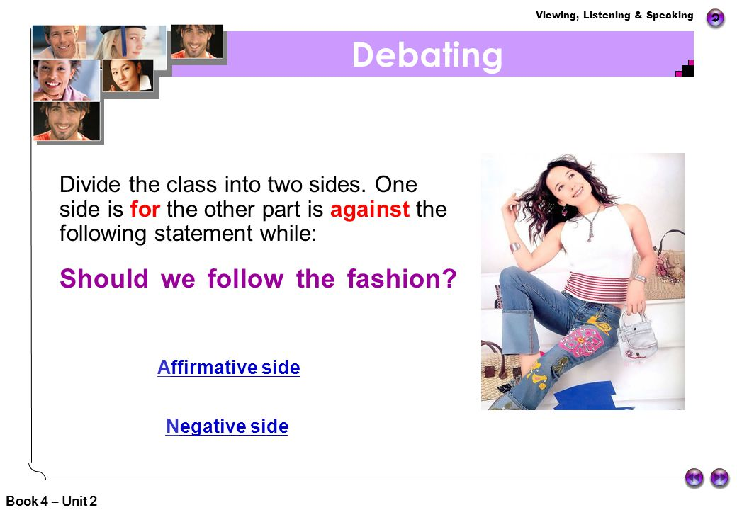 Debating Should we follow the fashion