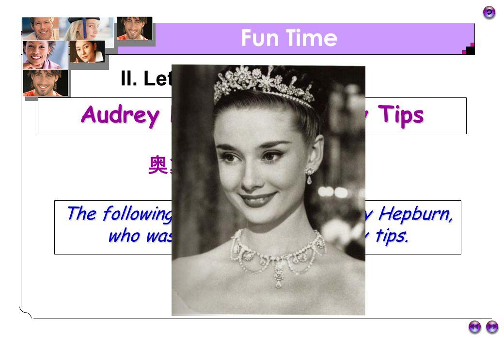 Audrey Hepburn's Beauty Tips 奥黛丽赫本的美丽秘诀