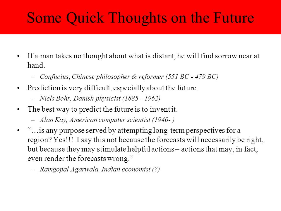 Some Quick Thoughts on the Future