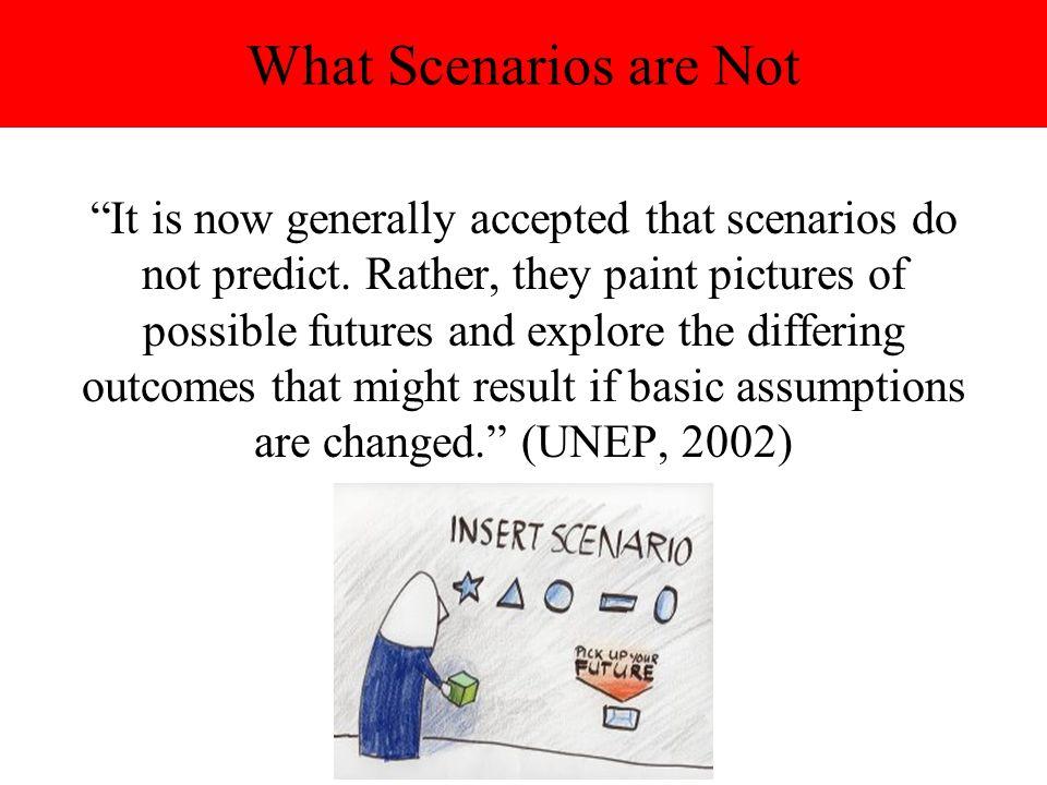 What Scenarios are Not