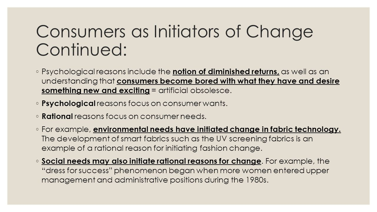Consumers as Initiators of Change Continued: