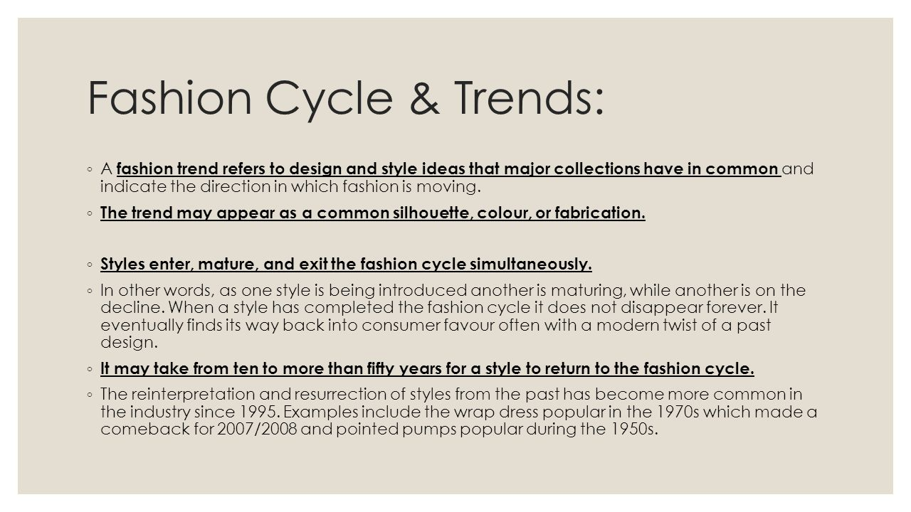 Fashion Cycle & Trends: