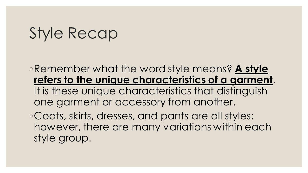 Style Recap