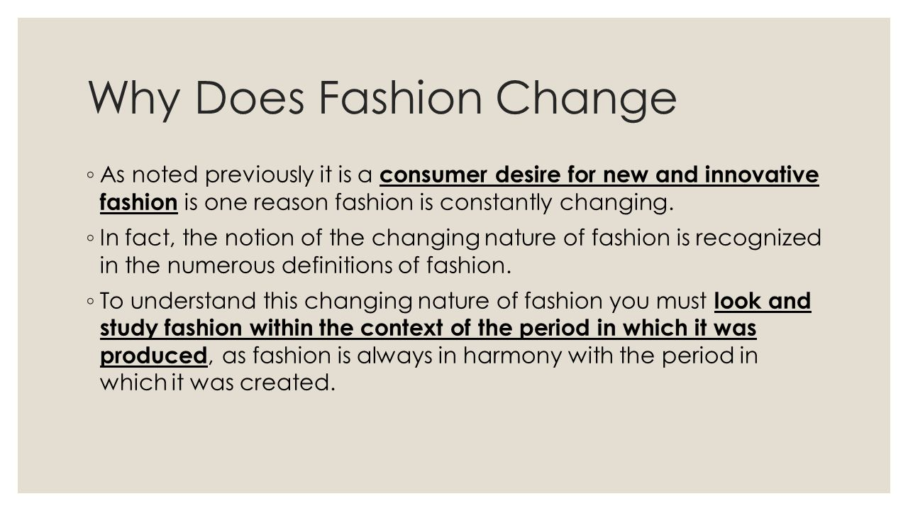 Why Does Fashion Change