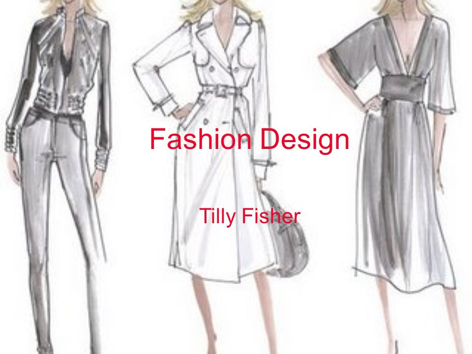 Fashion Design Tilly Fisher