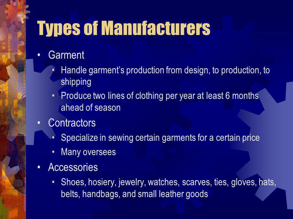 Types of Manufacturers