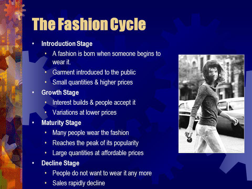 The Fashion Cycle Introduction Stage