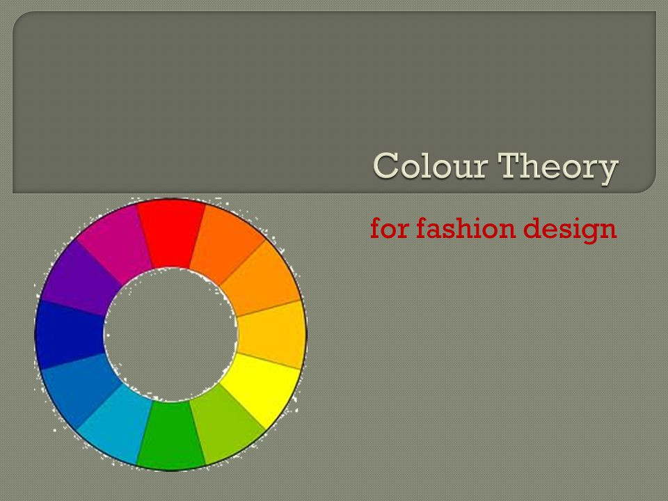 Colour Theory for fashion design