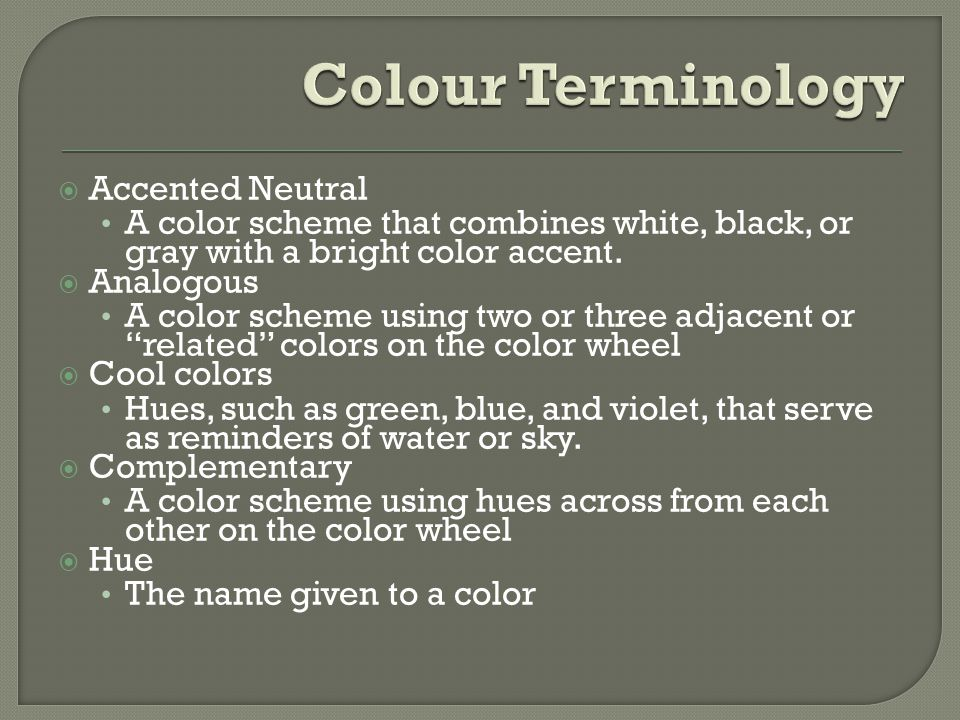 Colour Terminology Accented Neutral