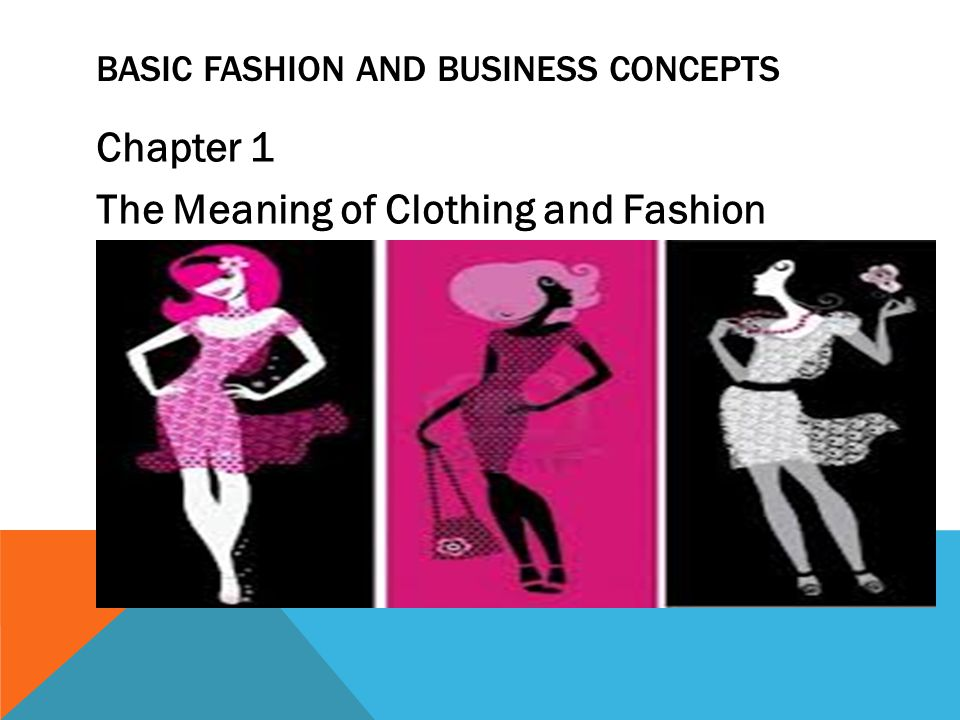 Basic Fashion and Business Concepts