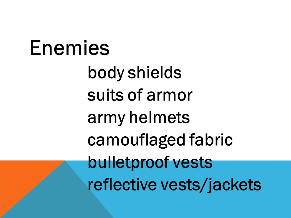 Enemies suits of armor army helmets camouflaged fabric
