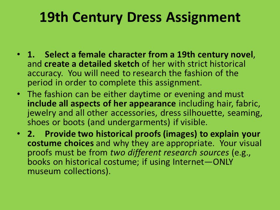 19th Century Dress Assignment