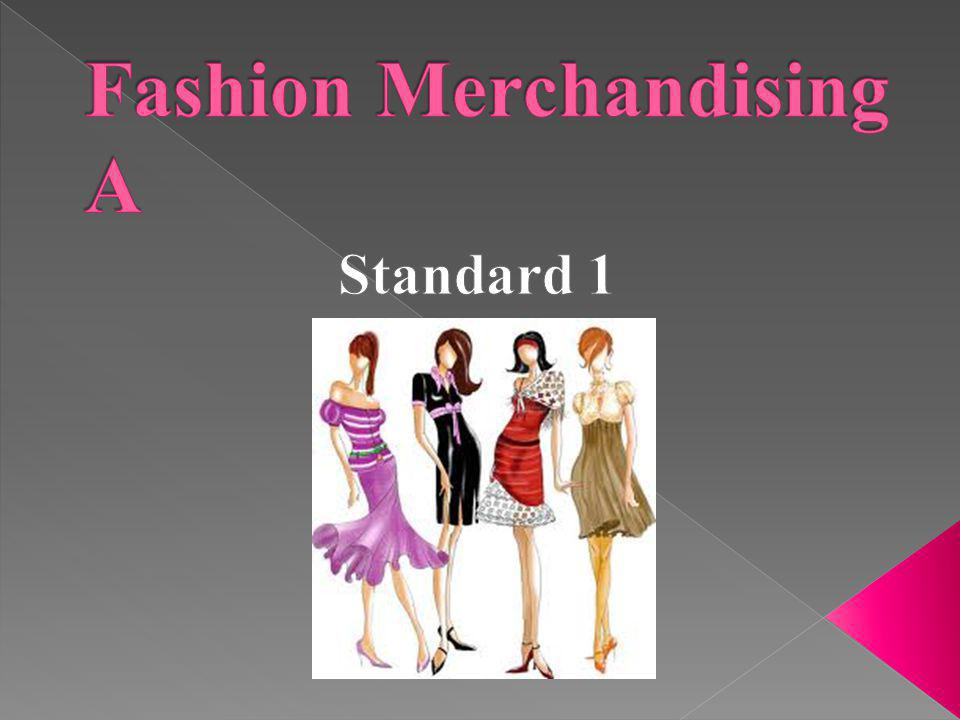 Fashion Merchandising A Ppt Video Online Download