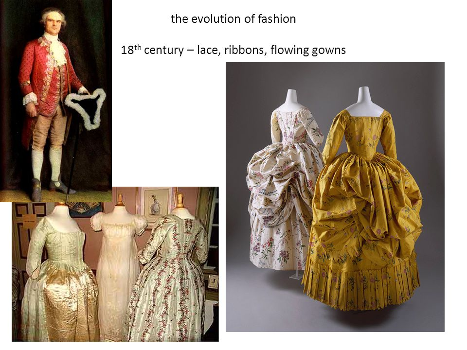 the evolution of fashion 18th century – lace, ribbons, flowing gowns