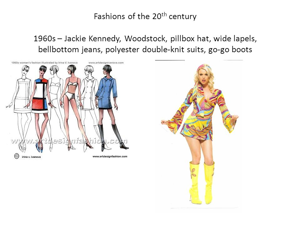 Fashions of the 20th century 1960s – Jackie Kennedy, Woodstock, pillbox hat, wide lapels, bellbottom jeans, polyester double-knit suits, go-go boots