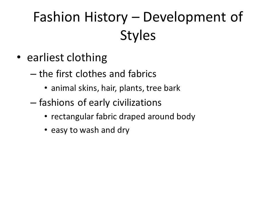 Fashion History – Development of Styles