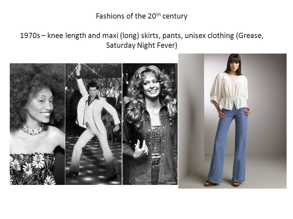 Fashions of the 20th century 1970s – knee length and maxi (long) skirts, pants, unisex clothing (Grease, Saturday Night Fever)