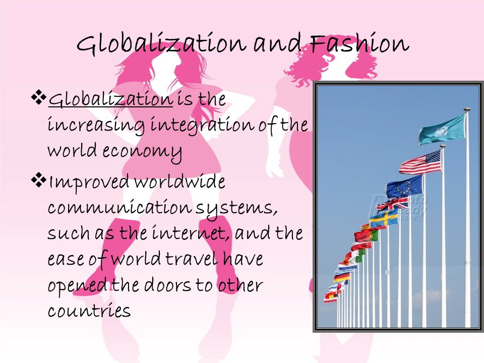Globalization and Fashion