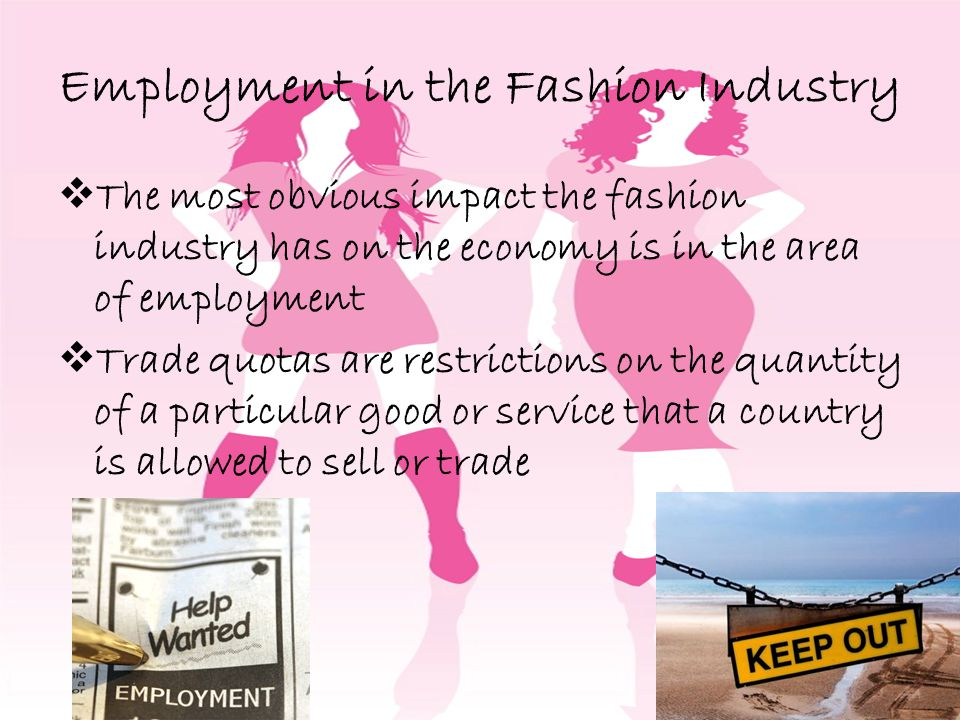 Employment in the Fashion Industry