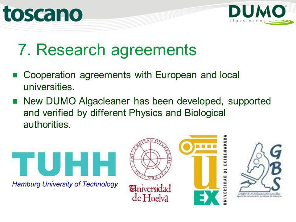 7. Research agreements Cooperation agreements with European and local universities.
