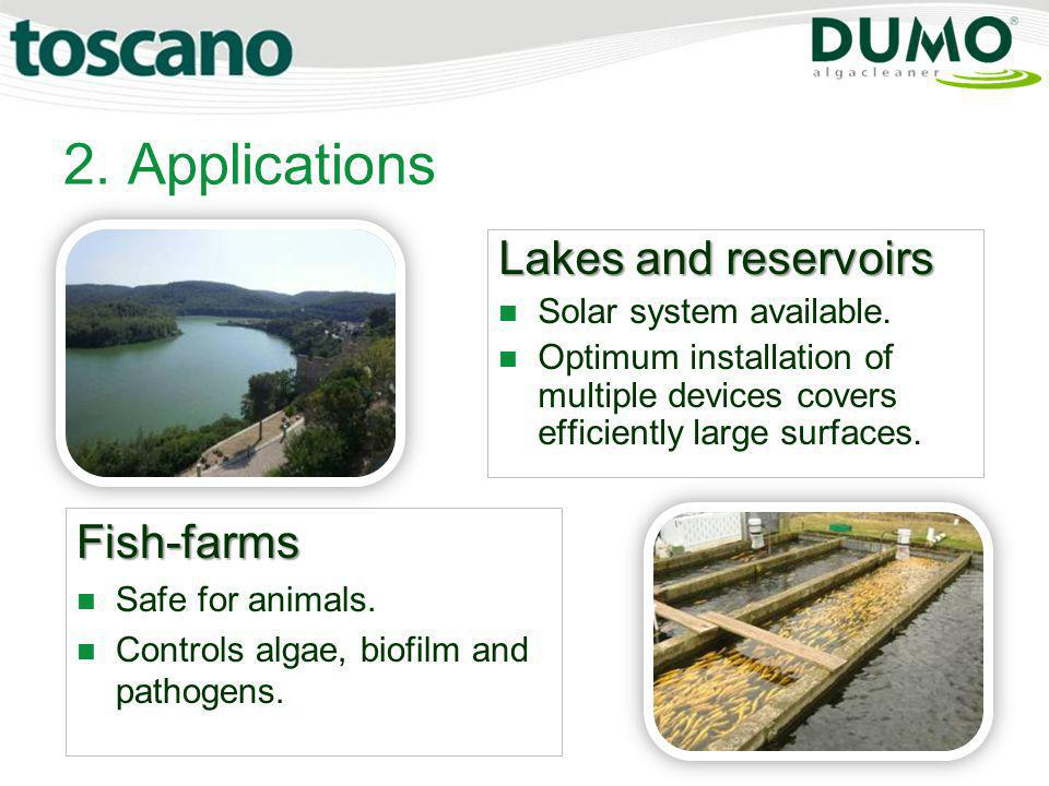 2. Applications Lakes and reservoirs Fish-farms