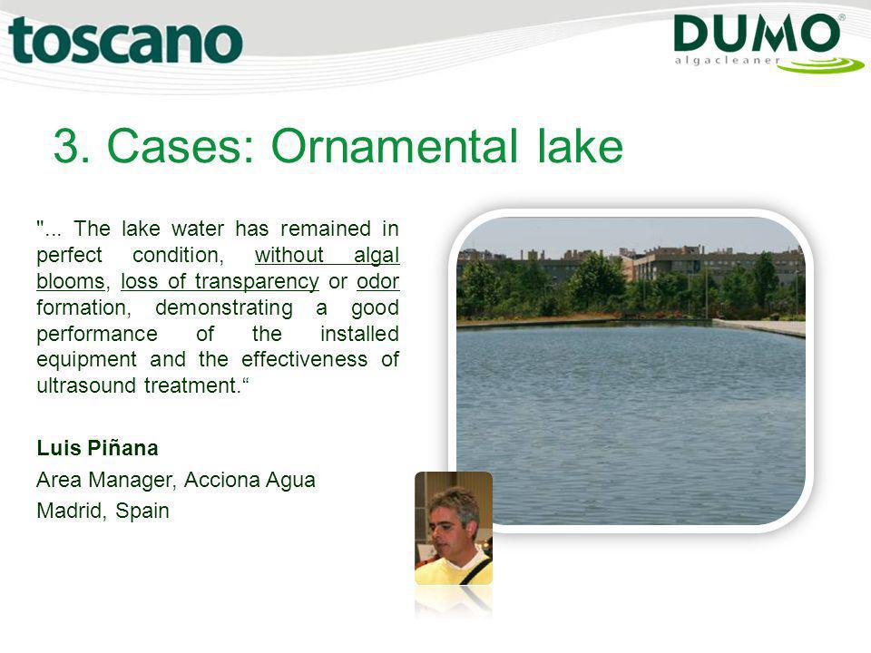 3. Cases: Ornamental lake