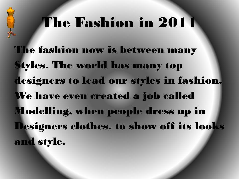 The Fashion in 2011
